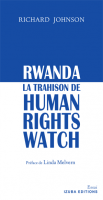 Rwanda, la trahison de Human Rights Watch